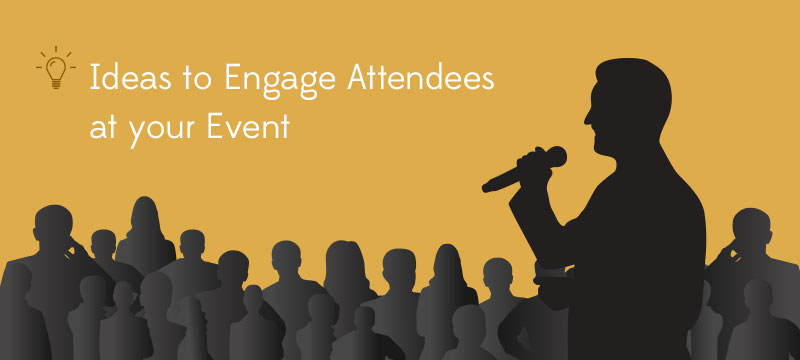 Ideas-to-Engage-Attendees-at-your-Event