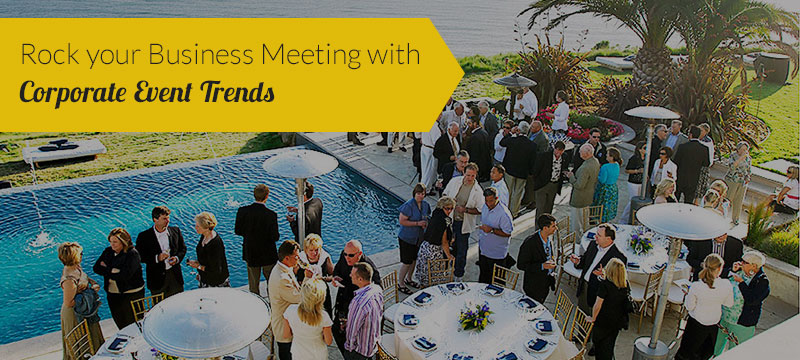 Rock-your-Business-Meeting-with-Corporate-Event-Trends