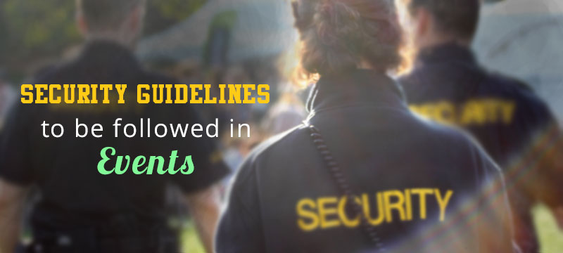 Security-Guidelines-to-be-followed-in-Events